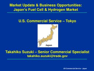 Market Update & Business Opportunities: Japan's Fuel Cell & Hydrogen Market