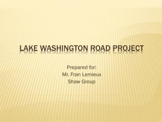 Lake Washington Road project
