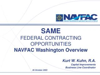 SAME    FEDERAL CONTRACTING OPPORTUNITIES  NAVFAC Washington Overview