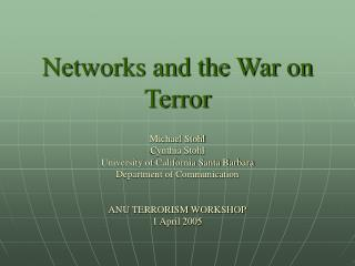 Networks and the War on Terror