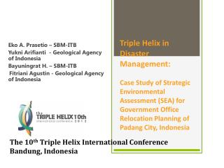 Eko A.  Prasetio  – SBM-ITB Yukni Arifianti   - Geological Agency of Indonesia