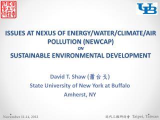 David T. Shaw ( 蕭台戈 ) State University of New York at Buffalo Amherst, NY