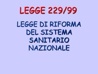 LEGGE 229/99