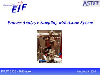 Process Analyzer Sampling with Astute System