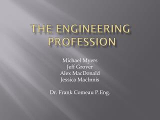 The Engineering  Profession