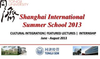 Shanghai International  Summer School 2013
