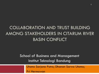 Collaboration and Trust Building among Stakeholders in  Citarum  River Basin Conflict