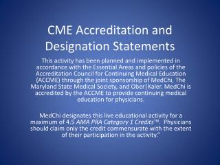 CME Accreditation and Designation Statements