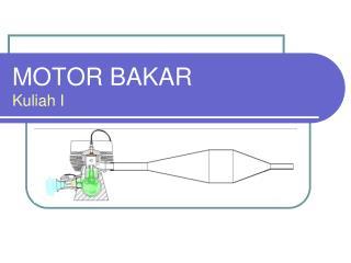 MOTOR BAKAR Kuliah I