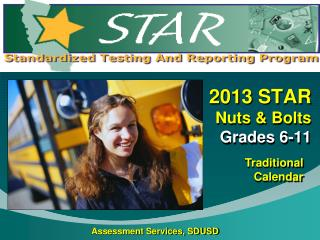 2013 STAR  Nuts & Bolts  Grades 6-11