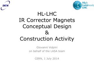 HL-LHC IR Corrector Magnets Conceptual Design  &  Construction Activity