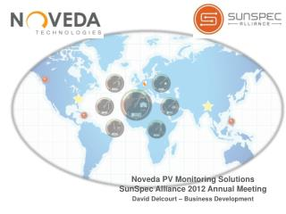 Noveda  PV Monitoring Solutions SunSpec  Alliance 2012 Annual Meeting