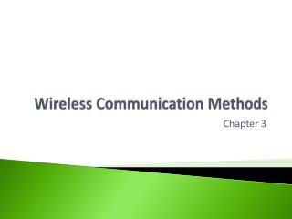 Wireless Communication Methods