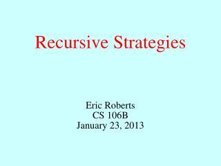 Recursive Strategies