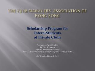 The Club Managers' Association of Hong Kong