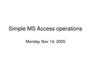 Simple MS Access operations