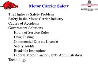 The Highway Safety Problem   Safety in the Motor Carrier Industry Causes of Accidents