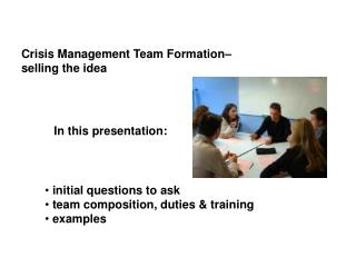 Crisis Management Team Formation–  selling the idea