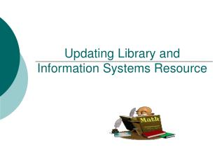 Updating Library and Information Systems Resource