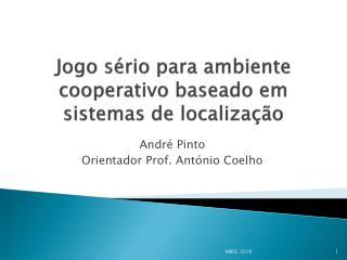 Jogo sério para ambiente cooperativo baseado em sistemas de localização