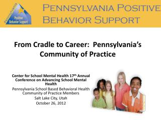 From Cradle to Career:  Pennsylvania's Community of Practice