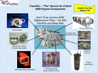 "TransPar – ""The"" Source for Critical EMD Engine Components"