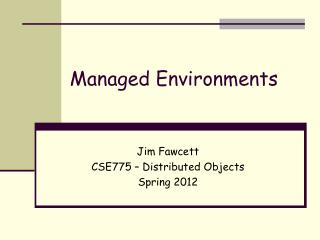 Managed Environments