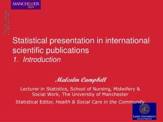 Statistical presentation in international scientific publications  1.  Introduction