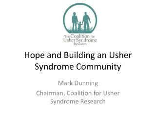 Hope and Building an Usher Syndrome Community