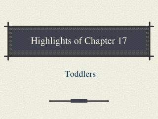 Highlights of Chapter 17