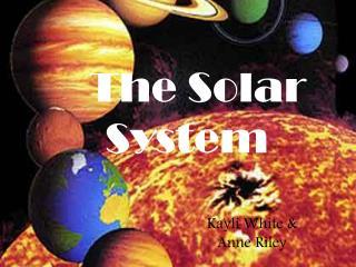 The Solar  S ystem