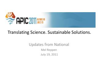 Translating Science. Sustainable Solutions.