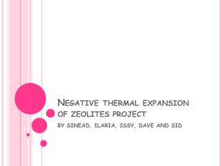 Negative thermal expansion  OF ZEOLITES  project