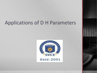 Applications of D H Parameters