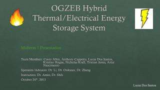 OGZEB Hybrid Thermal/Electrical Energy Storage System
