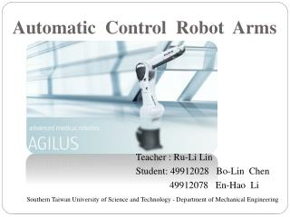 Automatic  Control  Robot  Arms