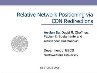 Relative Network Positioning via CDN Redirections