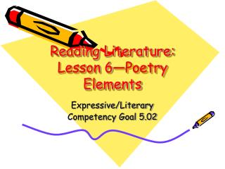 Reading Literature: Lesson 6—Poetry Elements