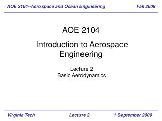 AOE 2104--Aerospace and Ocean Engineering Fall  2009