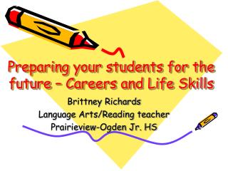 Preparing your students for the future – Careers and Life Skills