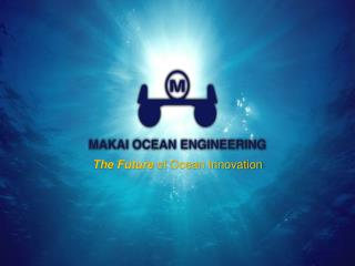 The Future  of Ocean Innovation