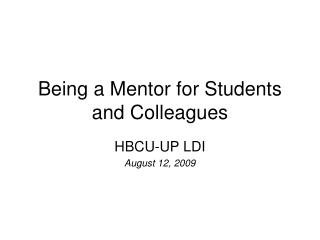 Being a Mentor for Students and Colleagues