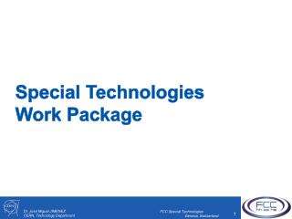 Special Technologies Work Package