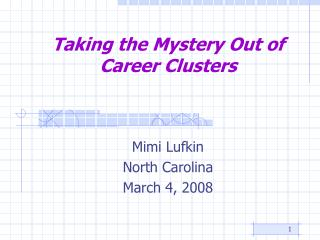 Taking the Mystery Out of Career Clusters