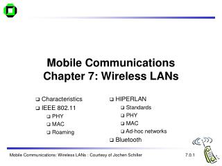 Mobile Communications  Chapter 7: Wireless LANs