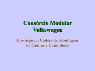 Cons rcio Modular Volkswagen