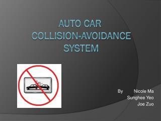 Auto car  Collision-avoidance  System