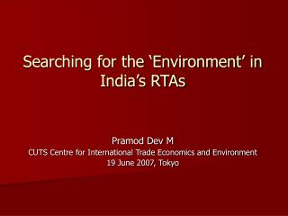 Searching for the 'Environment' in India's RTAs
