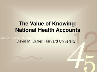 The Value of Knowing: National Health Accounts