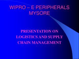 WIPRO – E PERIPHERALS MYSORE